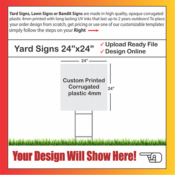 "YARD SIGNS SIZE: 24"" x 24"""