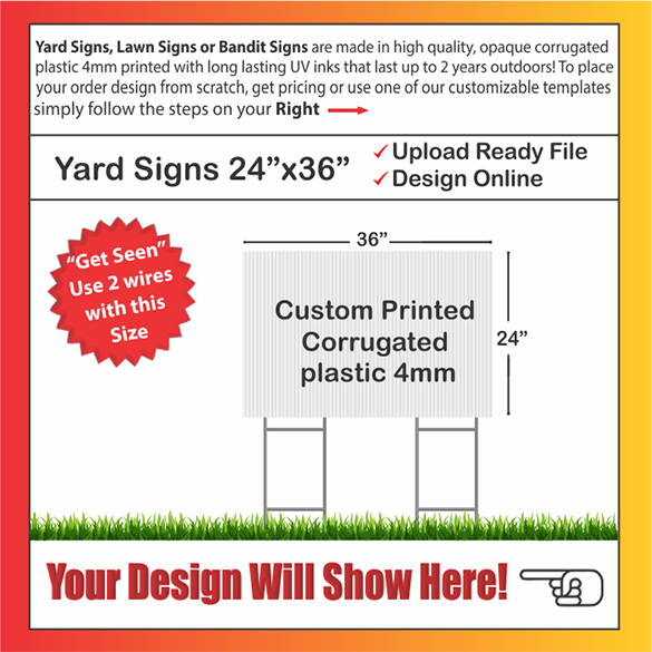 "YARD SIGNS SIZE:  36"" x 24"""